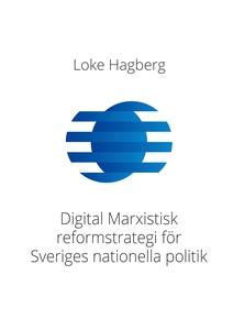 Digital Marxistisk reformstrategi för Sveriges