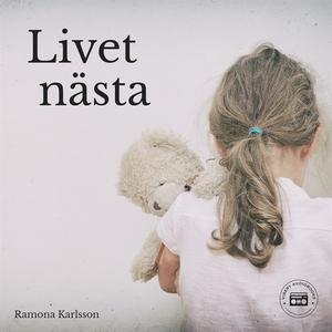 Livet nästa (ljudbok) av Ramona Karlsson