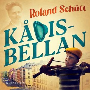 Kådisbellan (ljudbok) av Roland Schütt