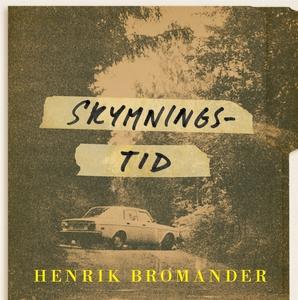 Skymningstid (ljudbok) av Henrik Bromander