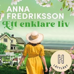 Ett enklare liv (lättläst) (ljudbok) av Anna Fr