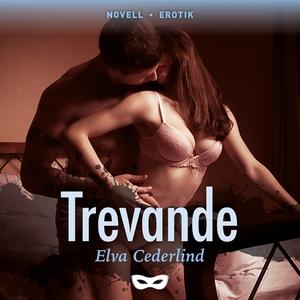 Trevande (ljudbok) av Elva Cederlind
