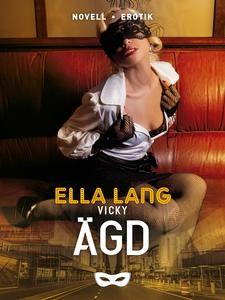 Vicky: Ägd (e-bok) av Ella Lang