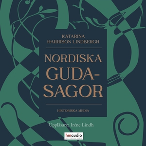 Nordiska gudasagor (ljudbok) av Katarina Harris