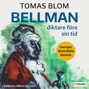 Bellman (ljudbok) av Tomas Blom