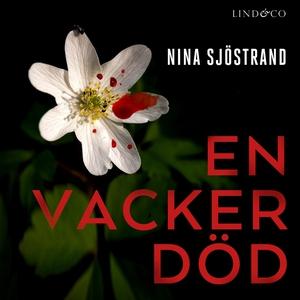 En vacker död (ljudbok) av Nina Sjöstrand