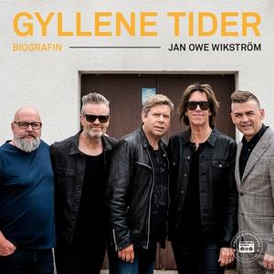 Gyllene Tider - Biografin (ljudbok) av Jan-Owe