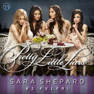Pretty Little Liars #2: Felfri (ljudbok) av Sar