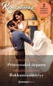 Prinsessaksi siepattu / Rakkaus esittäytyy