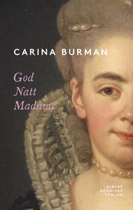 God natt Madame (e-bok) av Carina Burman