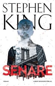 Senare (e-bok) av Stephen King