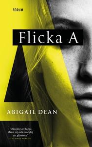 Flicka A (e-bok) av Abigail Dean