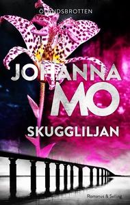 Skuggliljan (e-bok) av Johanna Mo