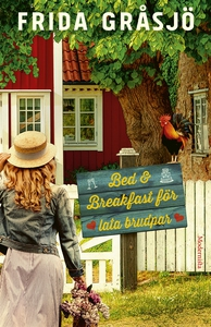 Bed & Breakfast för lata brudpar (e-bok) av Fri