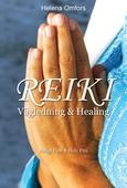 Reiki vägledning och healing - enligt Usui och Holy Fire