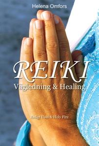 Reiki vägledning och healing - enligt Usui och