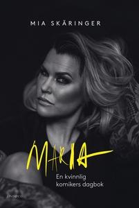 Maria – En kvinnlig komikers dagbok (e-bok) av