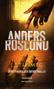 Litapåmig (e-bok) av Anders Roslund