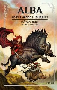 Alba och landet bortom (e-bok) av Henrik Johans