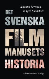 Det svenska filmmanusets historia (e-bok) av Kj