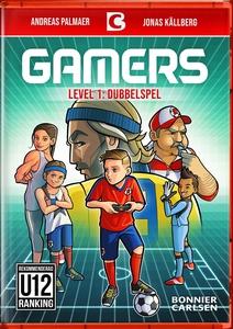 Gamers: Dubbelspel (e-bok) av Andreas Palmaer