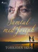 Samtal med Joseph