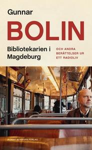 Bibliotekarien i Magdeburg : och andra berättel