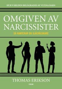 Omgiven av narcissister : Så hanterar du självä
