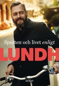 Sporten och livet enligt Lundh (e-bok) av Olof