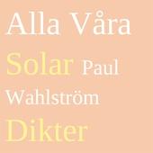 Alla Våra Solar: Dikter
