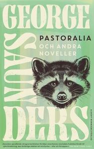 Pastoralia och andra noveller (e-bok) av George