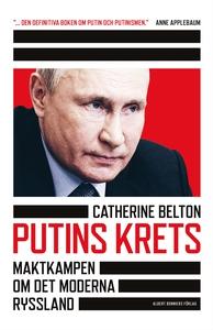 Putins krets (e-bok) av Catherine Belton