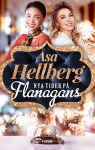Nya tider på Flanagans (e-bok) av Åsa Hellberg