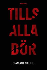 Tills alla dör (e-bok) av Diamant Salihu