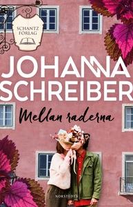 Mellan raderna (e-bok) av Johanna Schreiber