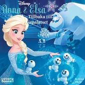 Anna & Elsa #8: Tillbaka till ispalatset
