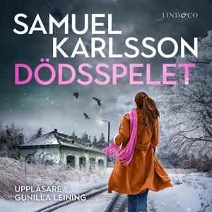 Dödsspelet (ljudbok) av Samuel Karlsson