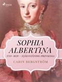 Sophia Albertina, 1753–1829 – självständig prinsessa
