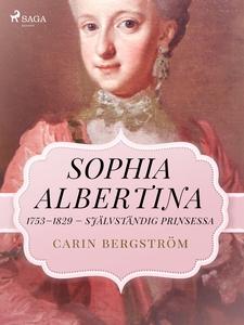 Sophia Albertina, 1753–1829 – självständig prin