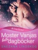 Moster Vanjas heta dagböcker del 2: Fina flickor - erotisk novell