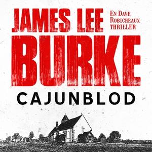 Cajunblod (ljudbok) av James Lee Burke