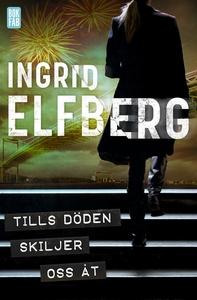 Tills döden skiljer oss åt (e-bok) av Ingrid El