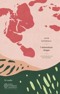 I människans skugga (e-bok) av Jane Goodall