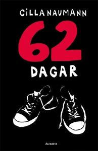 62 dagar (e-bok) av Cilla Naumann