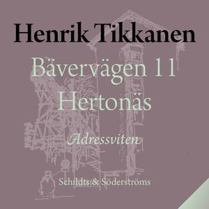 Bävervägen 11 Hertonäs (ljudbok) av Henrik Tikk