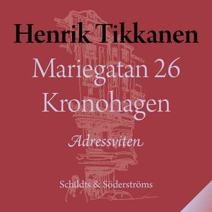 Mariegatan 26 Kronohagen (ljudbok) av Henrik Ti