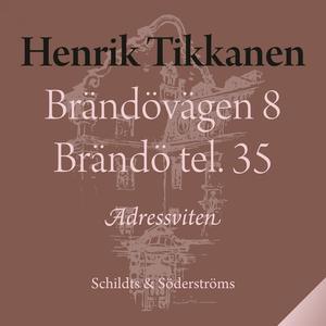 Brändövägen 8 Brändö tel. 35 (ljudbok) av Henri