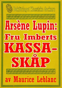 Arsène Lupin: Fru Imberts kassaskåp. Återutgivn