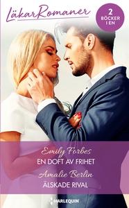 En doft av frihet/Älskade rival (e-bok) av Emil