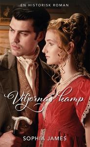 Viljornas kamp (e-bok) av Sophia James